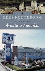 Avontuur Amerika - Cees Nooteboom