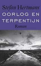Oorlog en terpentijn - Stefan Hertmans (ISBN 9789023479314)