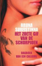 Het zoete gif van de schorpioen - Bruna Surfistinha (ISBN 9789000317998)