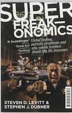 Superfreakonomics - Steven D Levitt, Stephen J Dubner (ISBN 9780141030708)