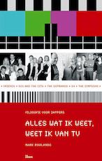 Alles wat ik weet weet ik van tv - Mark Rowlands (ISBN 9789066116849)