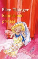 Eline is een prinses - Ellen Tijsinger (ISBN 9789000311804)