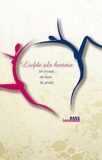Liefde als kennis - Hans Lemmens (ISBN 9789055992966)
