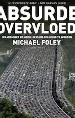 Absurde overvloed - Michael Foley (ISBN 9789045027562)