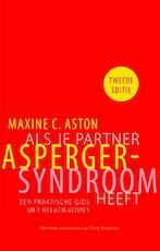 Als je partner Asperger-syndroom heeft - Maxine Aston (ISBN 9789057124228)