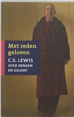 Met reden geloven - C.S. Lewis (ISBN 9789043511049)