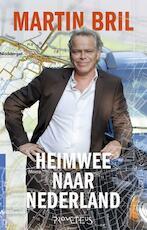 Heimwee naar Nederland - Martin Bril (ISBN 9789044619027)