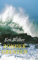 Zonder grenzen - Ken Wilber (ISBN 9789063500252)