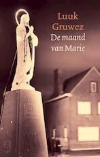 De maand van Marie - L. Gruwez