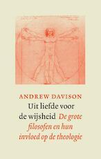 Uit liefde voor de wijsheid - Andrew Davison (ISBN 9789043522557)