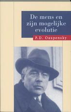 De mens en zijn mogelijke evolutie - P.D. Ouspensky (ISBN 9789062715138)