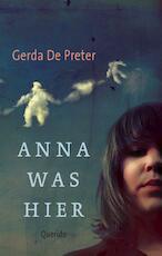 Anna was hier - Gerda de Preter (ISBN 9789045108483)