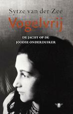Vogelvrij - Sytze van der Zee (ISBN 9789023449881)
