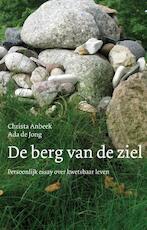 De berg van de ziel - Christa Anbeek (ISBN 9789025902841)