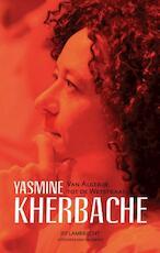 Yasmine Kherbache van Algerije tot de Wetstraat - Jef Lambrecht (ISBN 9789461312860)