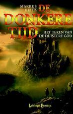 Het Teken van de Duistere God - Markus Heitz (ISBN 9789024568062)