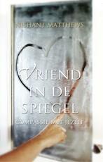 Vriend in de spiegel - Nishant Matthews (ISBN 9789020208023)