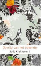 Bevrijd van het bekende - Jiddu Krishnamurti (ISBN 9789045316673)