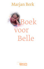 Boek voor Belle - Marjan Berk