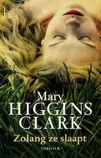 Zolang ze slaapt - Mary Higgins Clark (ISBN 9789021809113)