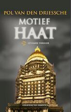 Motief haat - Pol van den Driessche (ISBN 9789461311672)