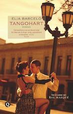 Tangohart - Elia Barceló (ISBN 9789021433929)