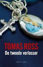 De tweede verlosser - Tomas Ross (ISBN 9789023478584)