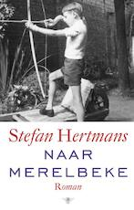 Naar Merelbeke - Stefan Hertmans