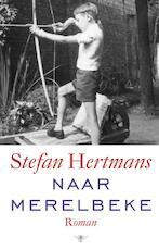 Naar Merelbeke - Stefan Hertmans (ISBN 9789023489641)