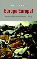 Europa Europa ! - Geert Buelens