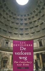 De verloren weg - Luc Devoldere