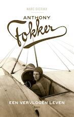 Anthony Fokker - Marc Dierikx (ISBN 9789461275608)