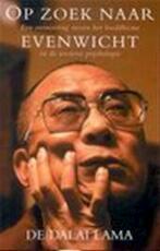 Op zoek naar evenwicht - Dalai Lama (ISBN 9789055018390)