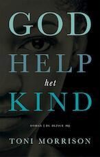 God sta het kind bij - Toni Morrison (ISBN 9789023490500)