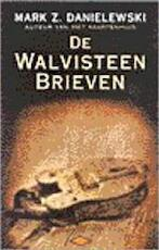De walvisteenbrieven - Mark Z. Danielewski, Pelafina H. Lièvre, Karina van Santen (ISBN 9789023400684)