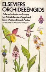 Elseviers orchideeëngids - John G. Williams, A. Williams, N. Arlott (ISBN 9789010021588)