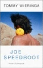 Joe Speedboot - Tommy Wieringa (ISBN 9789023421764)