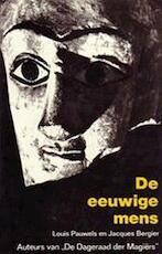 De eeuwige mens - L. / BERGIER Pauwels