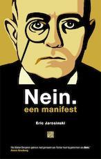 Nein. Een manifest - Eric Jarosinski (ISBN 9789048827619)