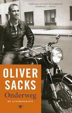 Onderweg - Oliver Sacks (ISBN 9789023496458)