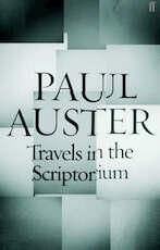 Travels in the scriptorium - Paul Auster (ISBN 9780571232550)