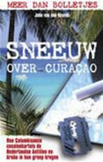 Sneeuw over Curaçao - John van den Heuvel (ISBN 9789045302119)