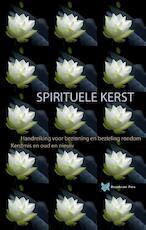 Spirituele Kerst - André de Boer, Tanja Rozema (ISBN 9789067324434)