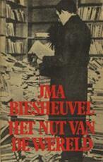 Het nut van de wereld - J.M.A. Biesheuvel, Maarten Biesheuvel (ISBN 9789061690481)