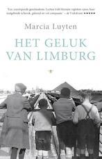 Het geluk van Limburg - Marcia Luyten (ISBN 9789023496250)