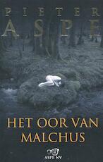 Het oor van Malchus - Pieter Aspe (ISBN 9789022331101)