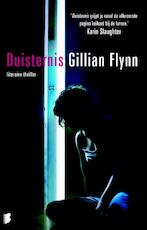 Duisternis - Gillian Flynn (ISBN 9789022552759)