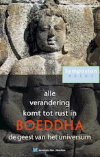 Alle verandering komt tot rust in Boeddha - Peter Huijs (ISBN 9789067326582)