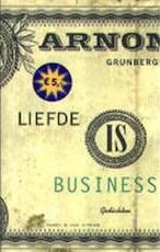 Liefde is business - Arnon Grunberg (ISBN 9789038827001)