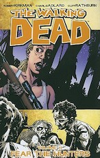 Walking dead vol 11: fear the hunters - robert Kirkman (ISBN 9781607061816)